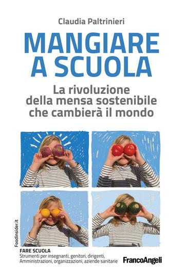 """""""Mangiare a scuola"""" di C. Paltrinieri"""